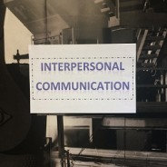 The importance of interpersonal communication